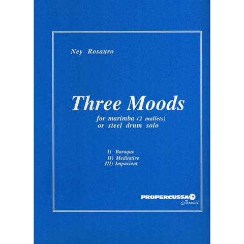 Three Moods by Ney Rosauro