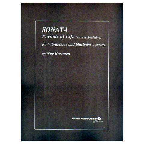 Sonata: Periods of Life by Ney Rosauro