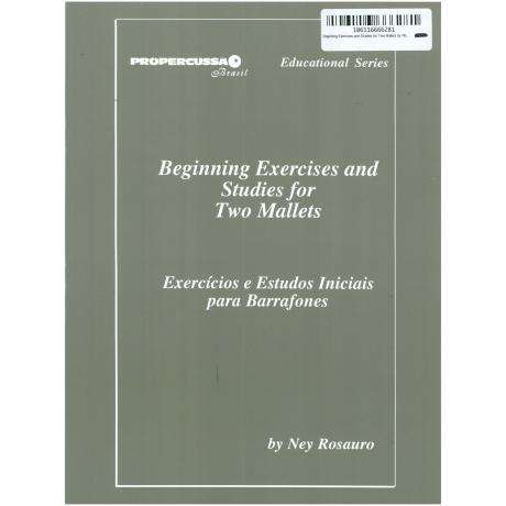 Beginning Exercises and Studies for Two Mallets by Ney Rosauro
