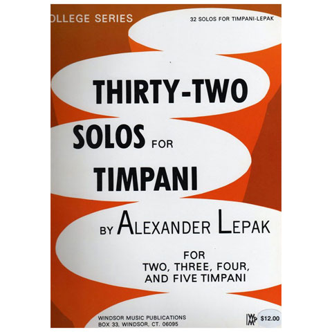 Thirty-Two Solos for Timpani by Alexander Lepak