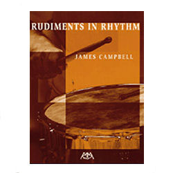 Rudiments in Rhythm by James Campbell