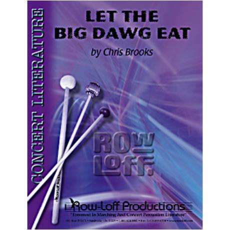Let the Big Dawg Eat by Chris Brooks