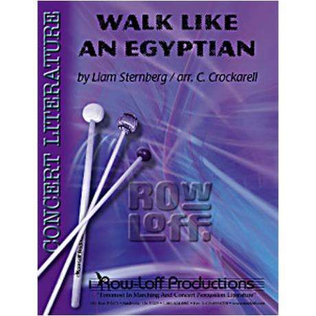 Walk Like an Egyptian by Sternberg arr. Crockarell