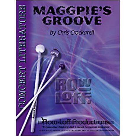Maggpie's Groove by Chris Crockarell