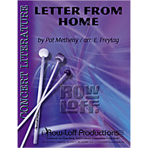 Letter From Home by Pat Metheny arr. Freytag
