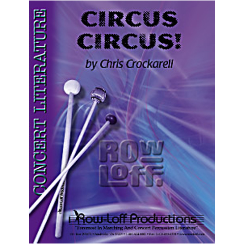Circus Circus! by Chris Crockarell