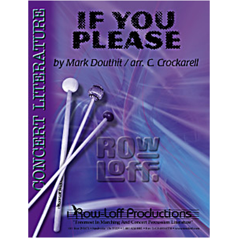 If You Please by Mark Douthit arr. Crockarell