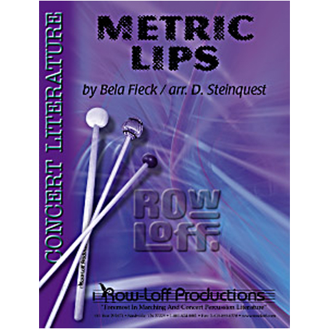 Metric Lips by Bela Fleck arr. Steinquest