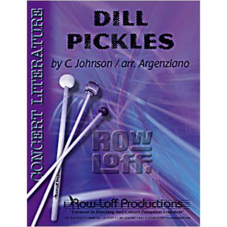Dill Pickles by Charles Johnson arr. Argenziano