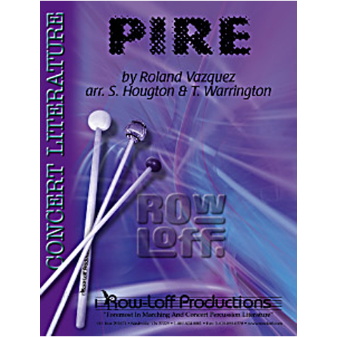 Pire by Roland Vasquez arr. Houghton & Warrington