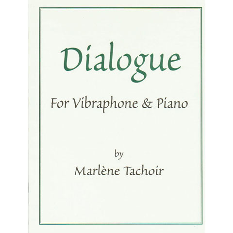 Dialogue by Marlene Tachoir