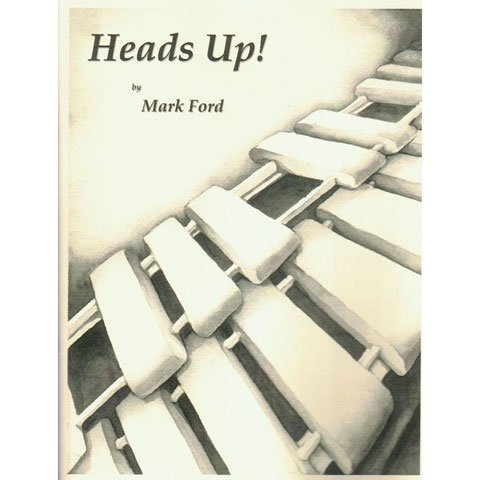 Heads Up! by Mark Ford