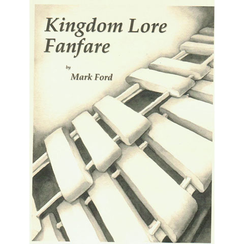 Kingdom Lore Fanfare by Mark Ford