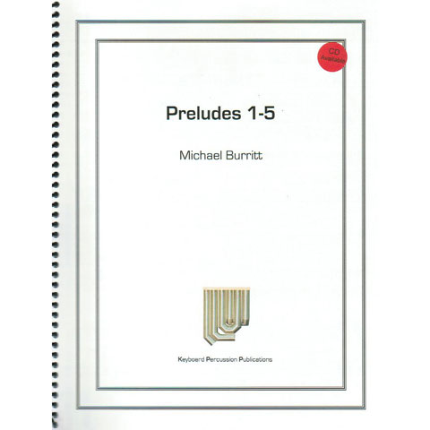 Preludes 1-5 by Michael Burritt