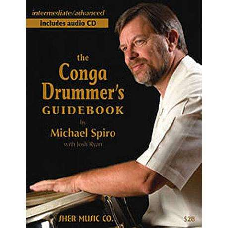 The Conga Drummer's Guidebook by Michael Spiro
