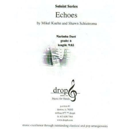 Echoes by Mikel Kuehn and Shawn Schietroma