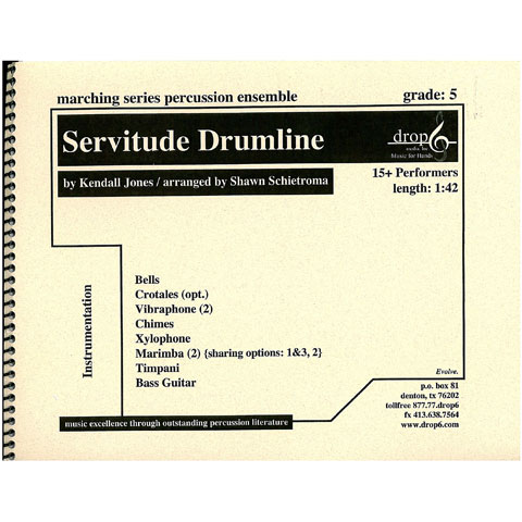 Servitude (Drumline) by Jones arr. Shawn Schietroma