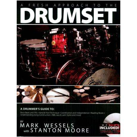 A Fresh Approach to the Drumset by Mark Wessels