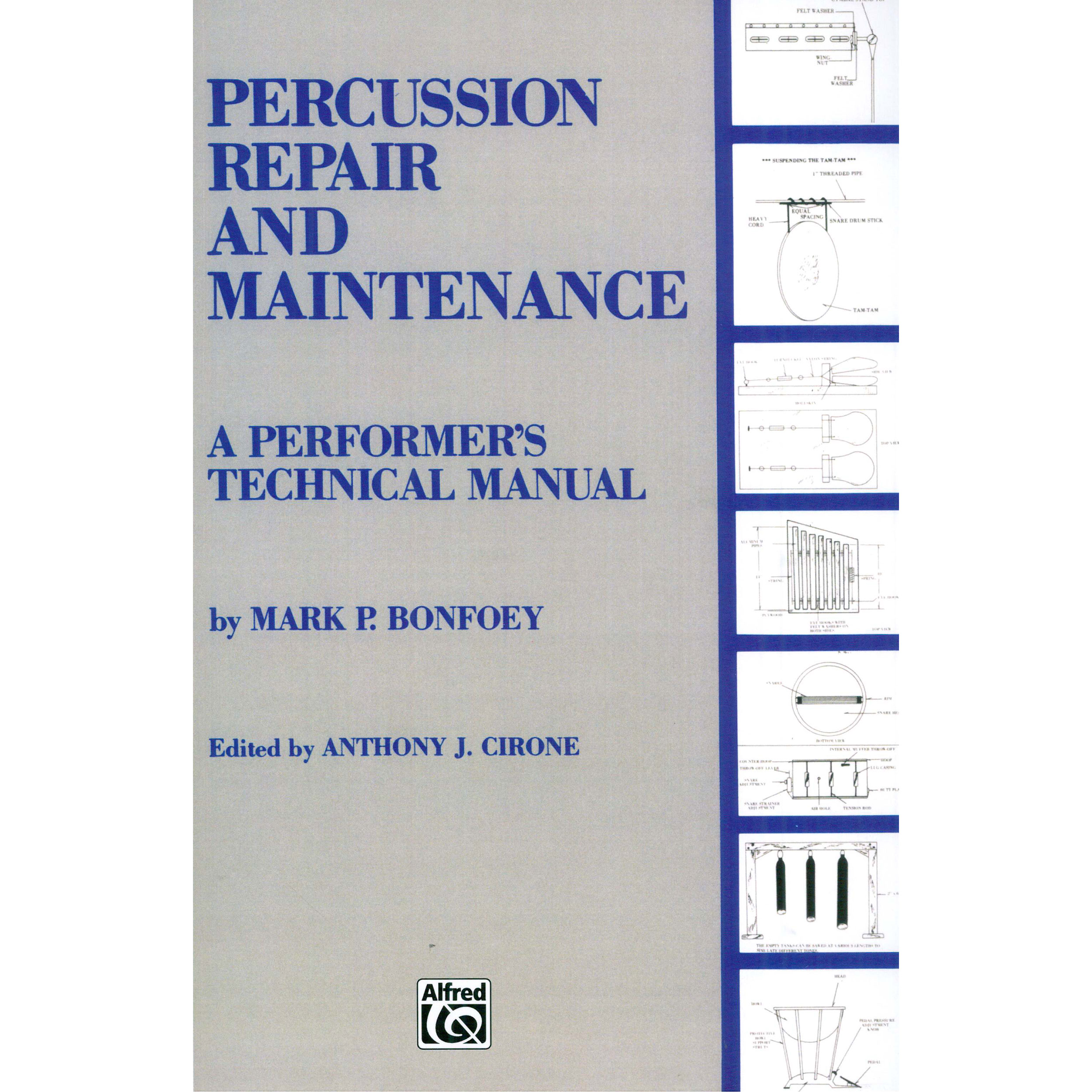 Percussion Repair and Maintenance by Mark Bonfoey ed. Cirone
