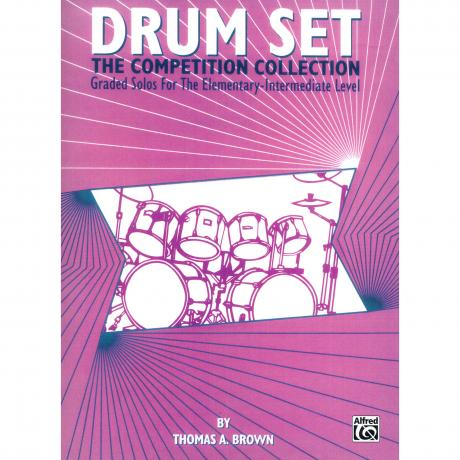 Drum Set: The Competition Collection by Thomas Brown