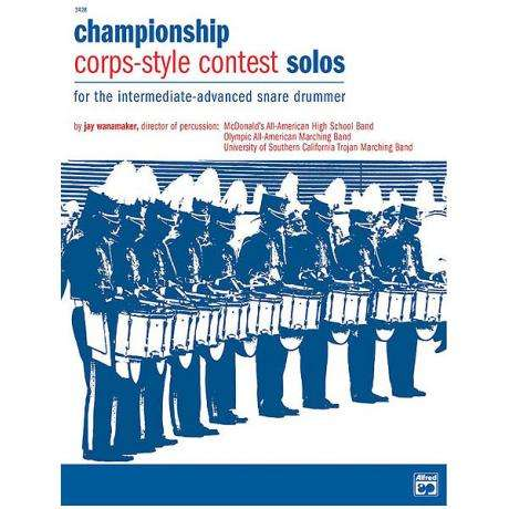 Championship Corps-Style Contest Solos by Jay Wanamaker