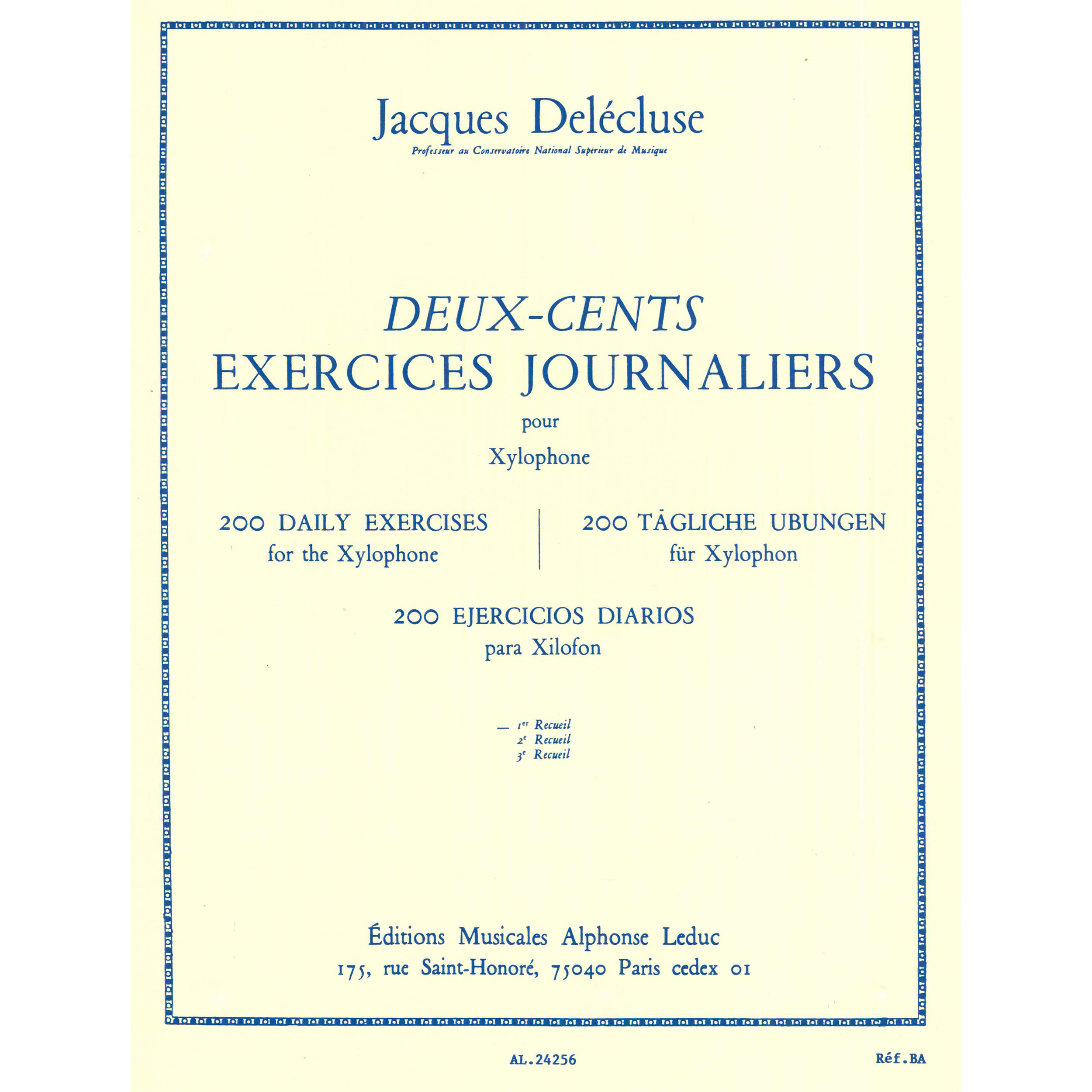 Deux-Cents Exercices Journaliers (200 Daily Exercises) for Xylophone by Jacques Delecluse