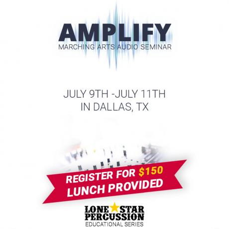 Amplify 2019: Marching Arts Audio Seminar, July 9 - 11