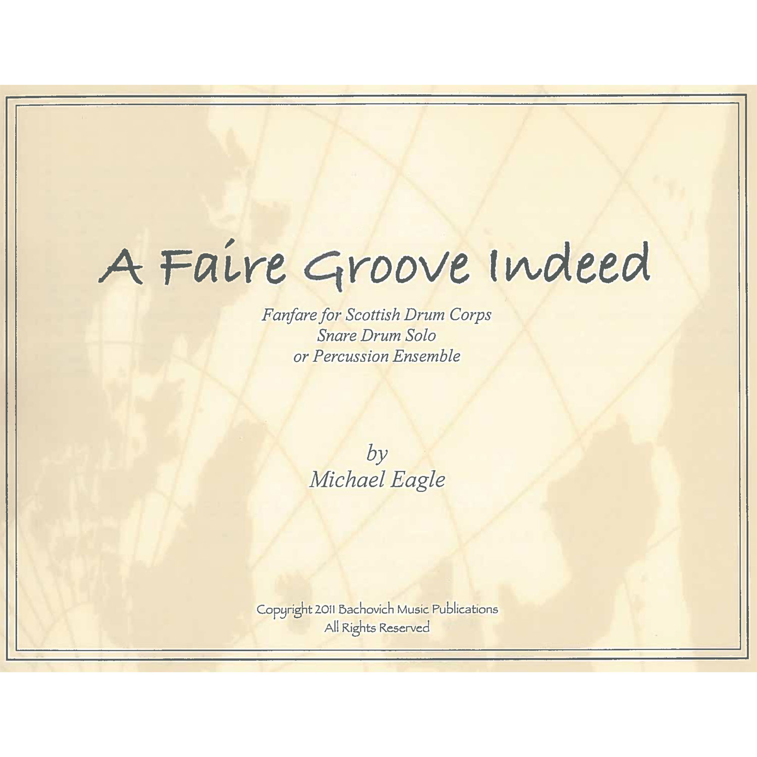A Faire Groove Indeed by Michael Eagle