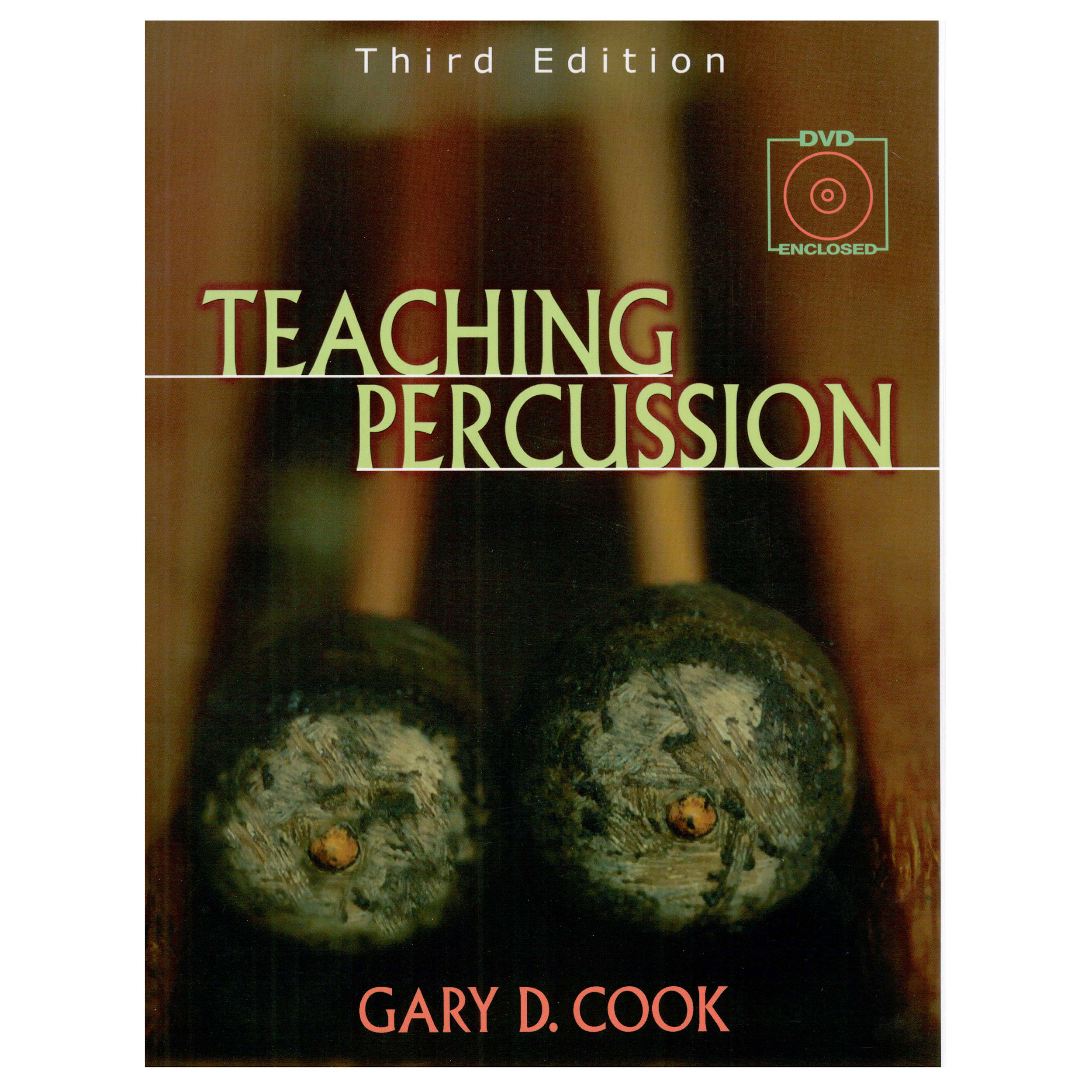Teaching Percussion, 3rd Edition by Gary Cook
