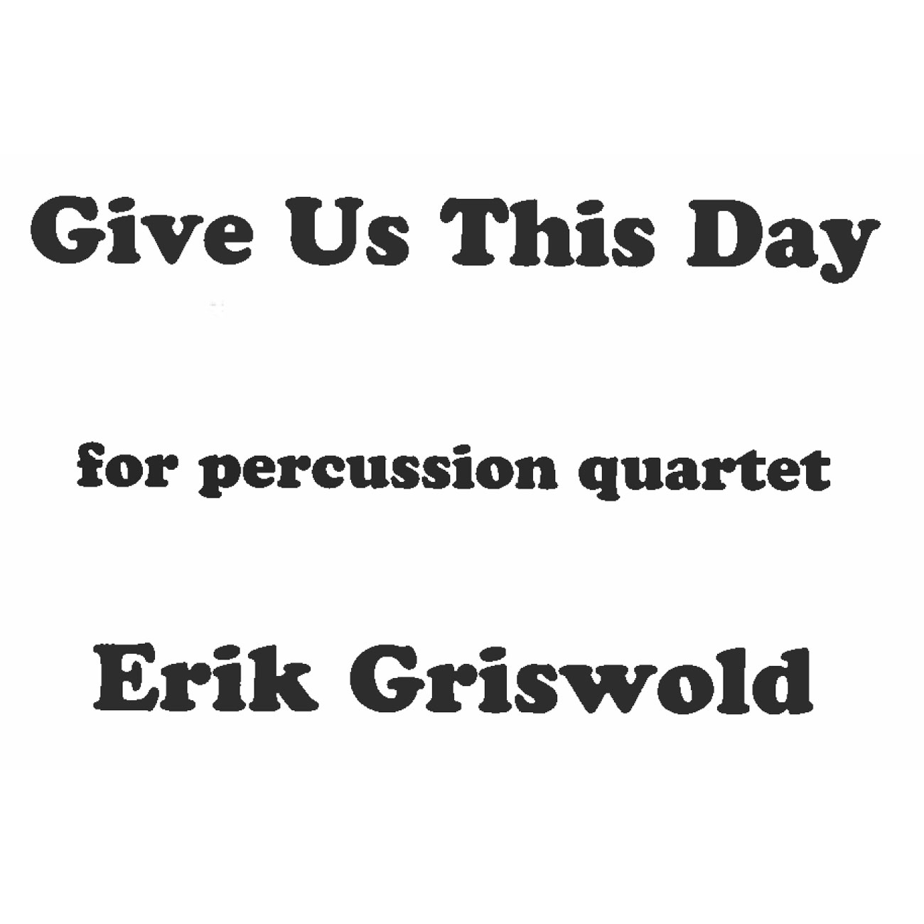 Alternate Image for Give Us This Day by Erik Griswold ...