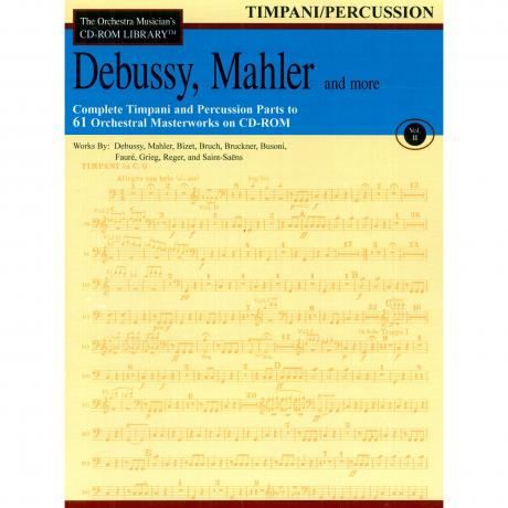 The Orchestra Musician's CD Library (Timpani/Percussion) Vol. 2 - Debussy, Mahler, and More