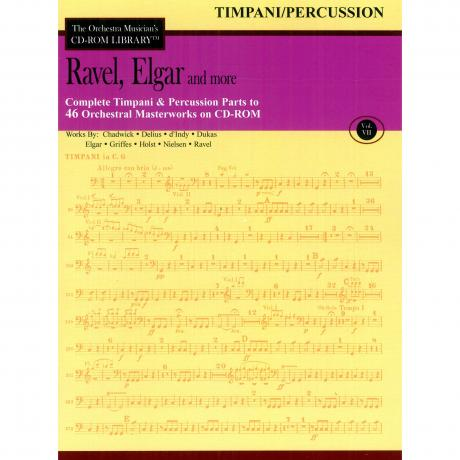 The Orchestra Musician's CD Library (Timpani/Percussion) Vol. 7 - Ravel, Elgar, and More