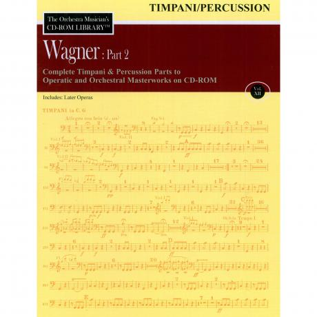 The Orchestra Musician's CD Library (Timpani/Percussion) Vol. 12 - Wagner: Part 2