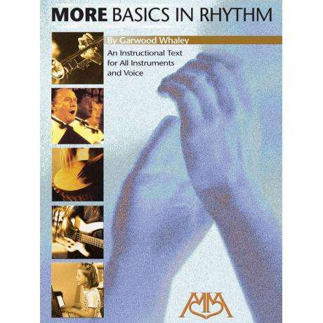 More Basics in Rhythm by Garwood Whaley