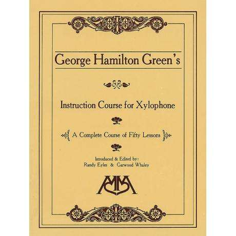 Instruction Course for Xylophone by George Hamilton Green