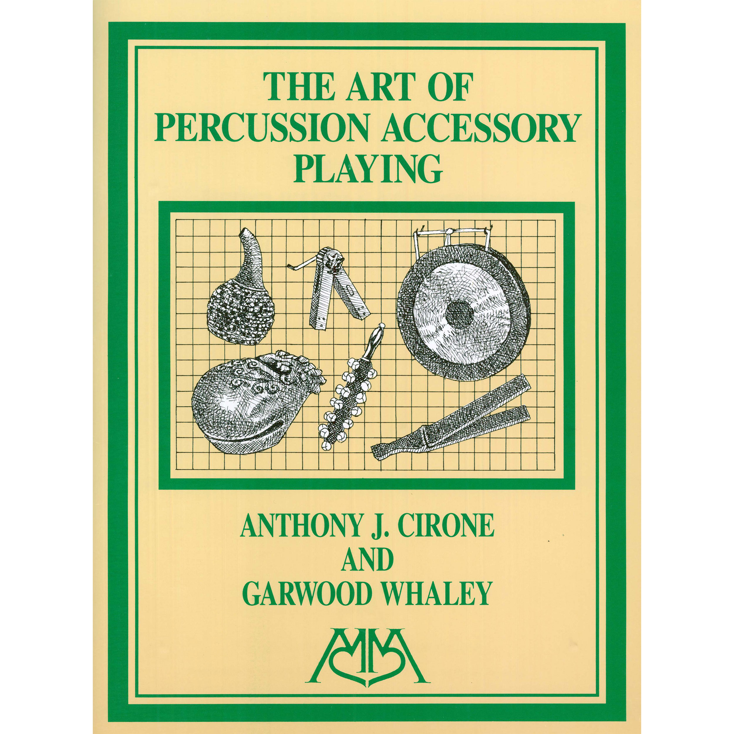 The Art of Percussion Accessory Playing by Anthony Cirone & Garwood Whaley