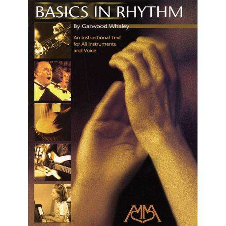 Basics in Rhythm by Garwood Whaley