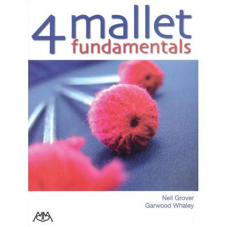 4 Mallet Fundamentals by Garwood Whaley