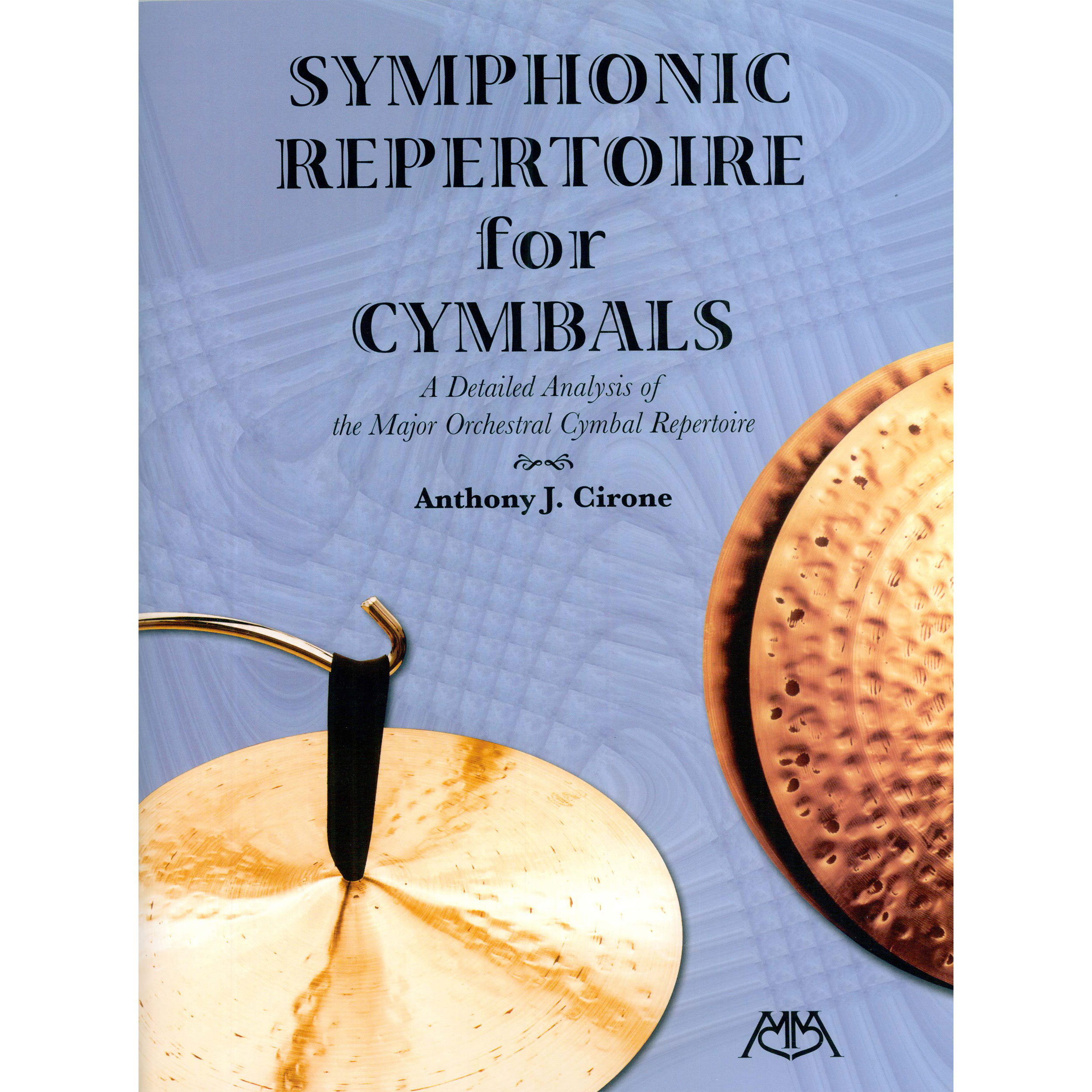 Symphonic Repertoire for Cymbals by Anthony Cirone