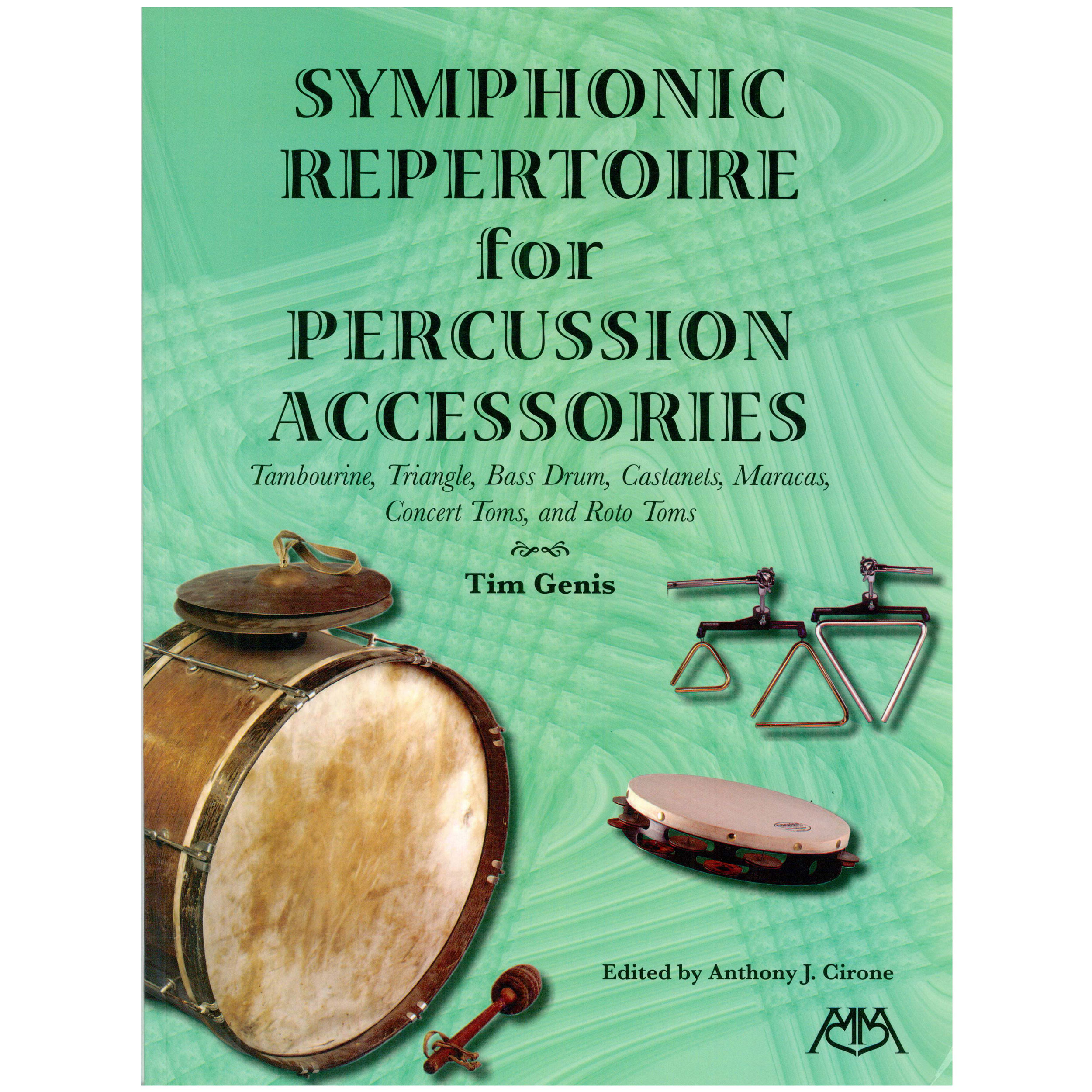 Symphonic Repertoire for Percussion Accessories by Tim Genis