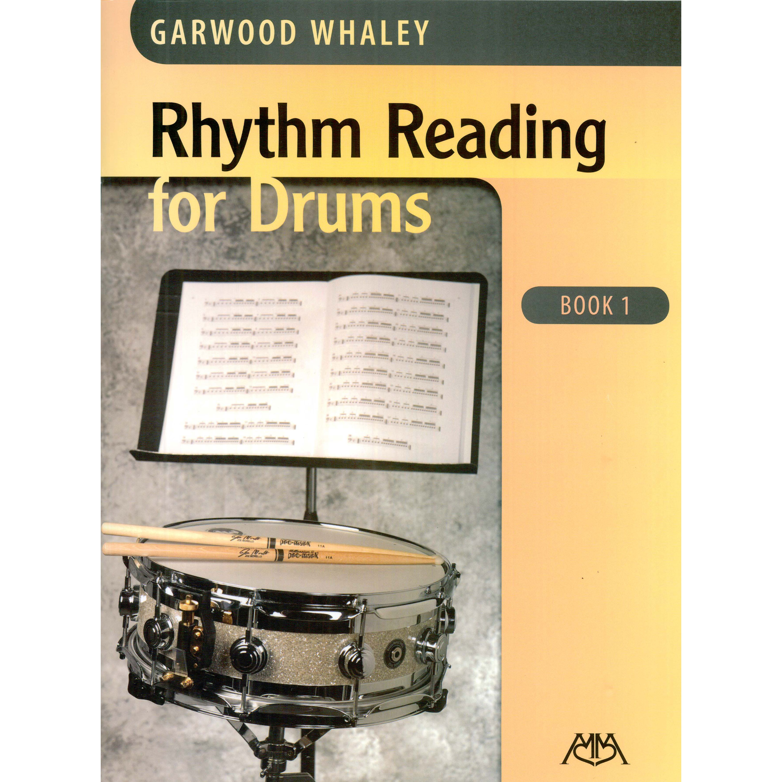 Rhythm Reading for Drums Book 1 by Garwood Whaley