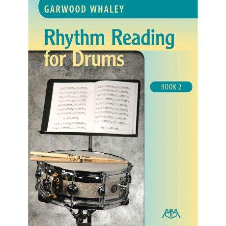 Rhythm Reading for Drums Book 2 by Garwood Whaley