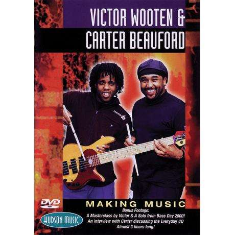 Making Music DVD - Victor Wooten & Carter Beauford