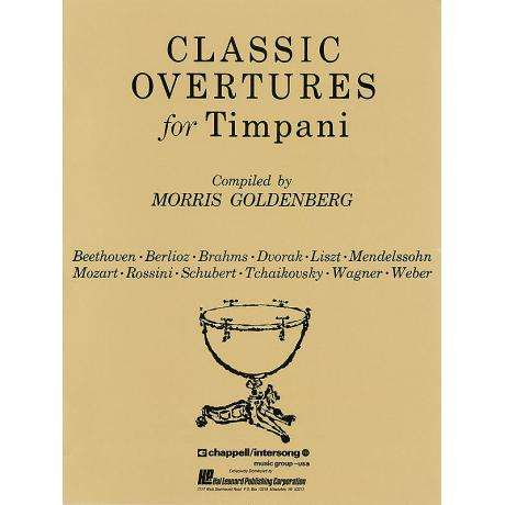 Classic Overtures for Timpani by Morris Goldenberg