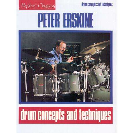 Drum Concepts and Techniques by Peter Erskine