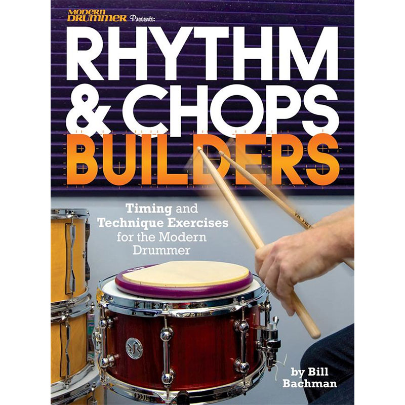 Rhythm & Chop Builders by Bill Bachman