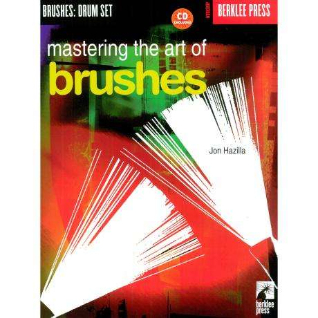 Mastering the Art of Brushes by Jon Hazilla