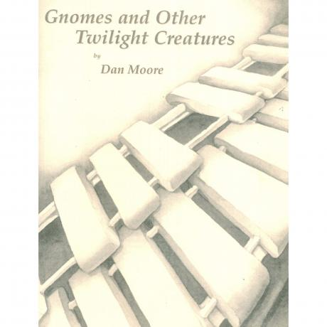 Gnomes & Other Twilight Creatures by Dan Moore