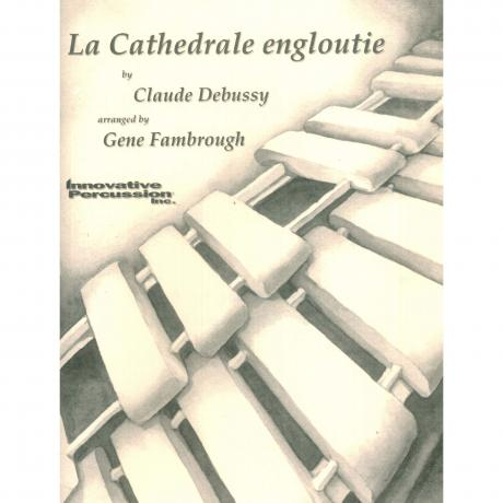 La Cathedrale Engloutie by Debussy arr. Gene Fambrough