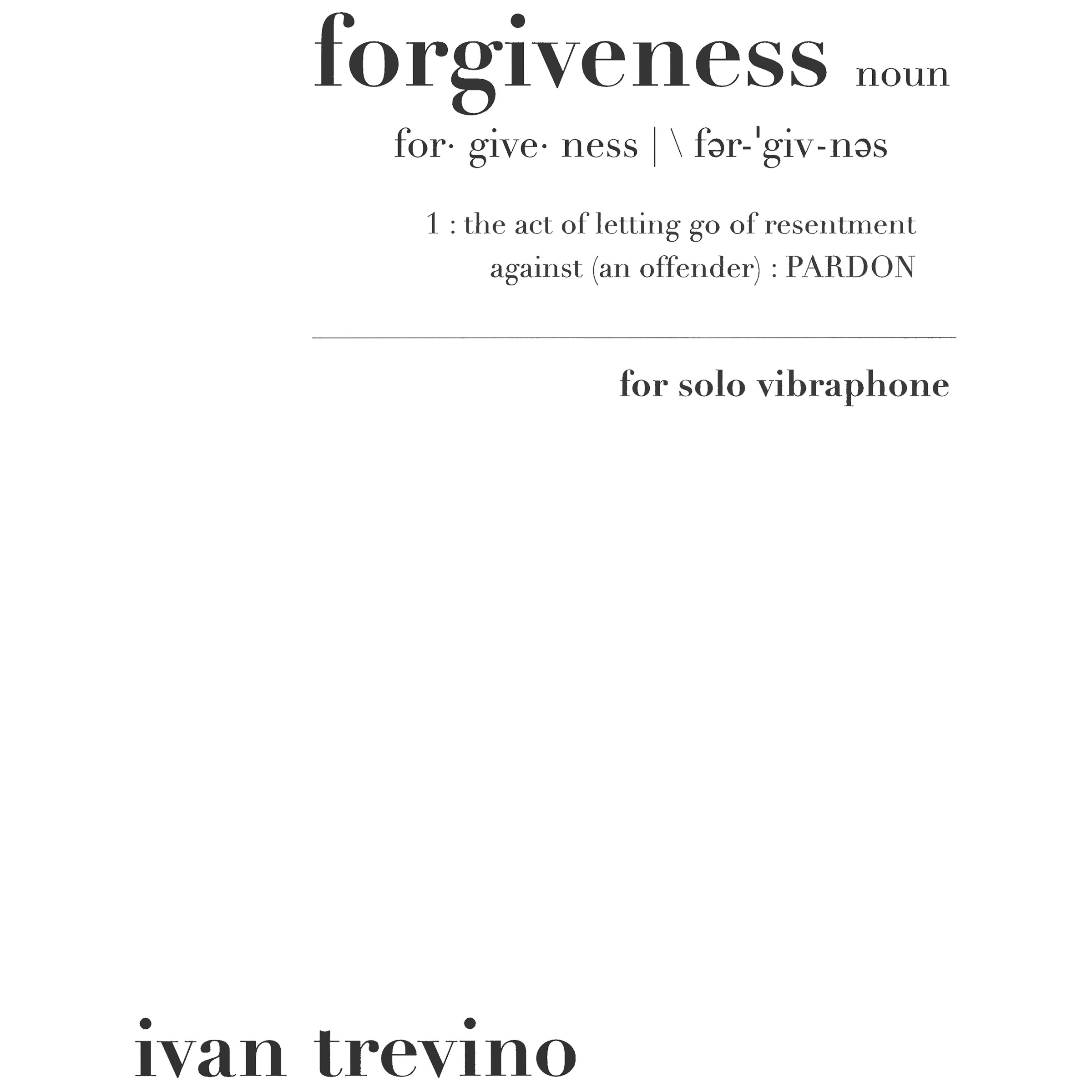 Forgiveness for Solo Vibraphone by Ivan Trevino